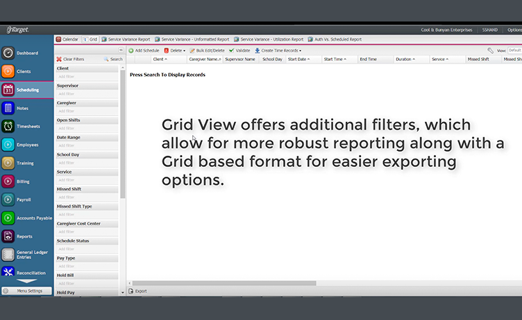 Scheduling: Grid View Filters & Reporting